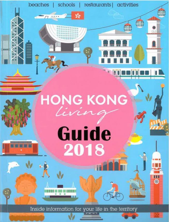 Hong Kong Living Guide 2018